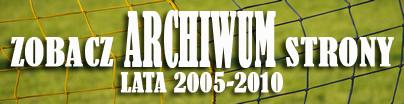 Archiwum wiadomości z lat 2005-2010